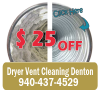 Dryer Vent Cleaning Denton TX